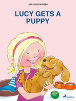 Lucy Gets a Puppy - Line Kyed Knudsen