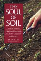 The Soul of Soil - Joseph Smillie, Grace Gershuny