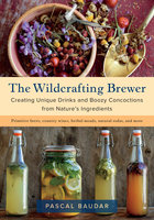 The Wildcrafting Brewer - Pascal Baudar