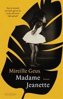 Madame Jeanette - Mireille Geus