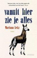 Vanuit hier zie je alles - Mariana Leky
