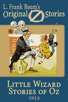 Little Wizard Stories of Oz - L. Frank Baum