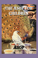 The Aesop for Children - Aesop