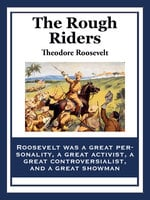 The Rough Riders - Theodore Roosevelt