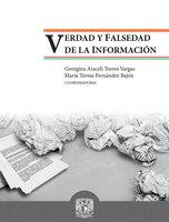 Verdad y falsedad de la información - Georgina Araceli Torres Vargas, María Teresa Fernández Bajón
