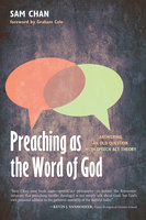 Preaching as the Word of God - Sam Chan