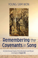 Remembering the Covenants in Song - Young-Sam Won