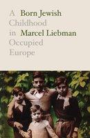 Born Jewish - Marcel Liebman