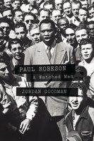 Paul Robeson - Jordan Goodman