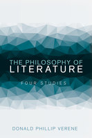 The Philosophy of Literature - Donald Phillip Verene