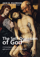 The Self-Donation of God - Jack D. Kilcrease