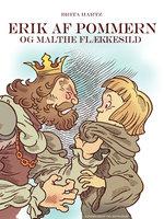 Erik af Pommern - og Malte Flækkesild - Brita Hartz