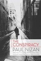 The Conspiracy - Paul Nizan