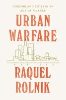 Urban Warfare - Raquel Rolnik