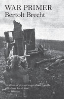 War Primer - Bertolt Brecht