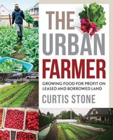 The Urban Farmer - Curtis Stone