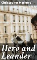Hero and Leander - Christopher Marlowe
