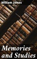 Memories and Studies - William James