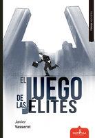 El juego de las élites - Javier Vasserot