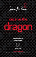 Deceive the Dragon - Leonie McKeon