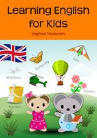 Learning English for Kids - Siegfried Freudenfels