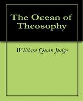 The Ocean of Theosophy - William Quan Judge