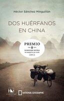 Dos huérfanos en China - Héctor Sánchez