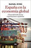 España en la economía global - Rafael Myro