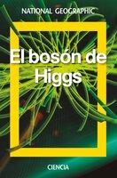 El bosón de Higgs - David Blanco