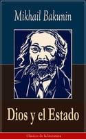 Dios y el Estado - Mikhail Bakunin
