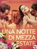Una notte di mezza estate - Breve racconto erotico - Katja Slonawski