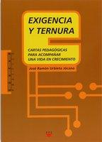 Exigencia y ternura - José Ramón Urbieta Jocano
