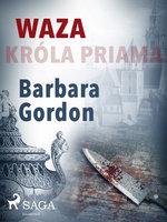 Waza króla Priama - Barbara Gordon
