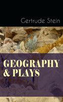 Geography & Plays - Gertrude Stein