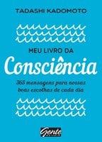Meu livro da consciência - Tadashi Kadomoto
