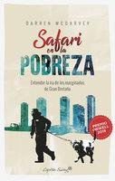 Safari en la pobreza - Darren McGarvey
