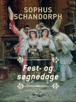 Fest-og søgnedage - Sophus Schandorph