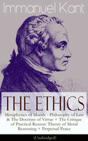 The Ethics of Immanuel Kant - Immanuel Kant