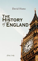 The History of England (Vol. 1-6) - David Hume