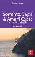 Sorrento, Capri & Amalfi Coast Footprint Focus Guide: Includes Ischia & Procida - Footprint Travel