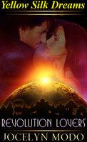 Revolution Lovers: A Sci Fi romance - Jocelyn Modo