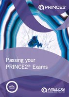 Passing your PRINCE2® Exams - AXELOS Limited