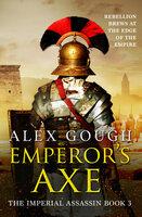 Emperor's Axe - Alex Gough