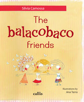 The balacobaco friends - Silvia Camossa