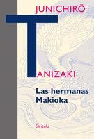 Las hermanas Makioka - Junichirō Tanizaki