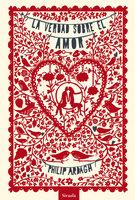 La verdad sobre el amor - Philip Ardagh