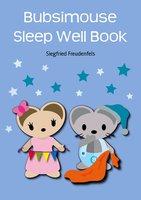 Bubsimouse Sleep Well Book - Siegfried Freudenfels