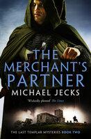 The Merchant's Partner - Michael Jecks