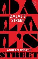 Dalal's Street - Anurag Tripathi