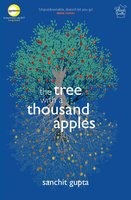 The Tree with a Thousand Apples - Sanchit Gupta